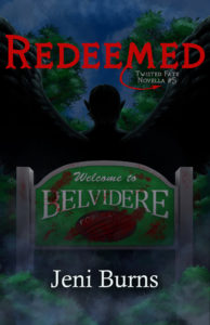 Redeemed, Book 5, Twisted Fate Novella Series